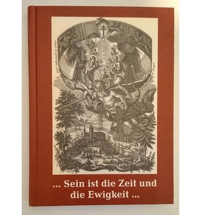 Trenner, Florian (Hrsg.): Sein ist die Zeit und die Ewigkeit. Ein Jahrbuch. ...