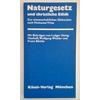 Oeing-Hanhoff, Ludger  und Wickler, Wolfgang  und Böckle, Franz: Naturgesetz und christliche Eth ...