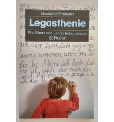 Firnhaber, Mechthild: Legasthenie. Wie Eltern und Lehrer helfen können. ...