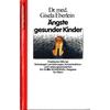 Eberlein, Gisela: Ängste gesunder Kinder. Praktische Hilfe bei Schulangst, Lernstörungen,  ...