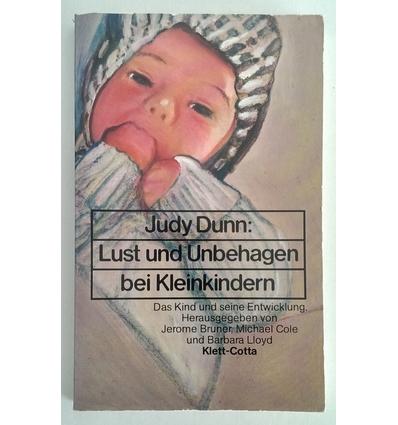 Dunn, Judy: Lust und Unbehagen beim Kleinkind. ...