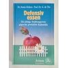 Hubert, Annie  und Thé, Guy de: Defensiv essen. Die richtige Ernährungsweise gegen das persön ...