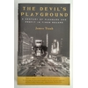 Traub, James: The Devil's Playground. A Century of Pleasure and Profit in Times Square. ...