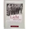 Taubenberger, Bernhard: Licht übers Land. Die bayerische Viererkoalition 1954 - 1957. ...