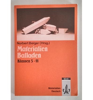 Berger, Norbert (Hrsg.): Materialien Balladen. Klassen 5 - 11. ...