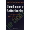 Koch, Egmont R.  und Wech, Michael: Deckname Artischocke. Die geheimen Menschenversuche der C ...