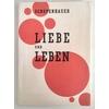 Schopenhauer, Arthur: Liebe und Leben. Eine allgemein verständliche Auswahl aus den Gedank ...