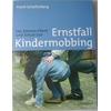 Schallenberg, Frank: Ernstfall Kindermobbing. Das können Eltern und Schule tun. ...