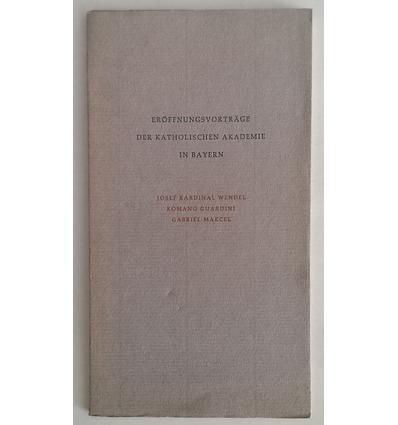 Forster, Karl (Hrsg.): Eröffnungsvorträge der Katholischen Akademie in Bayern. Josef Kardi ...