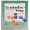 Toelstede, Bodo G.: Das Verhandlungskonzept. Hart in der Sache - menschlich im Dialog. ...