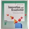 West, Michael A.: Innovation und Kreativität. Praktische Wege und Strategien für Unternehm ...