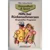 Reichel, Hilde-Sabine: Hilfe bei Rückenschmerzen. Ein gezieltes Programm. ...