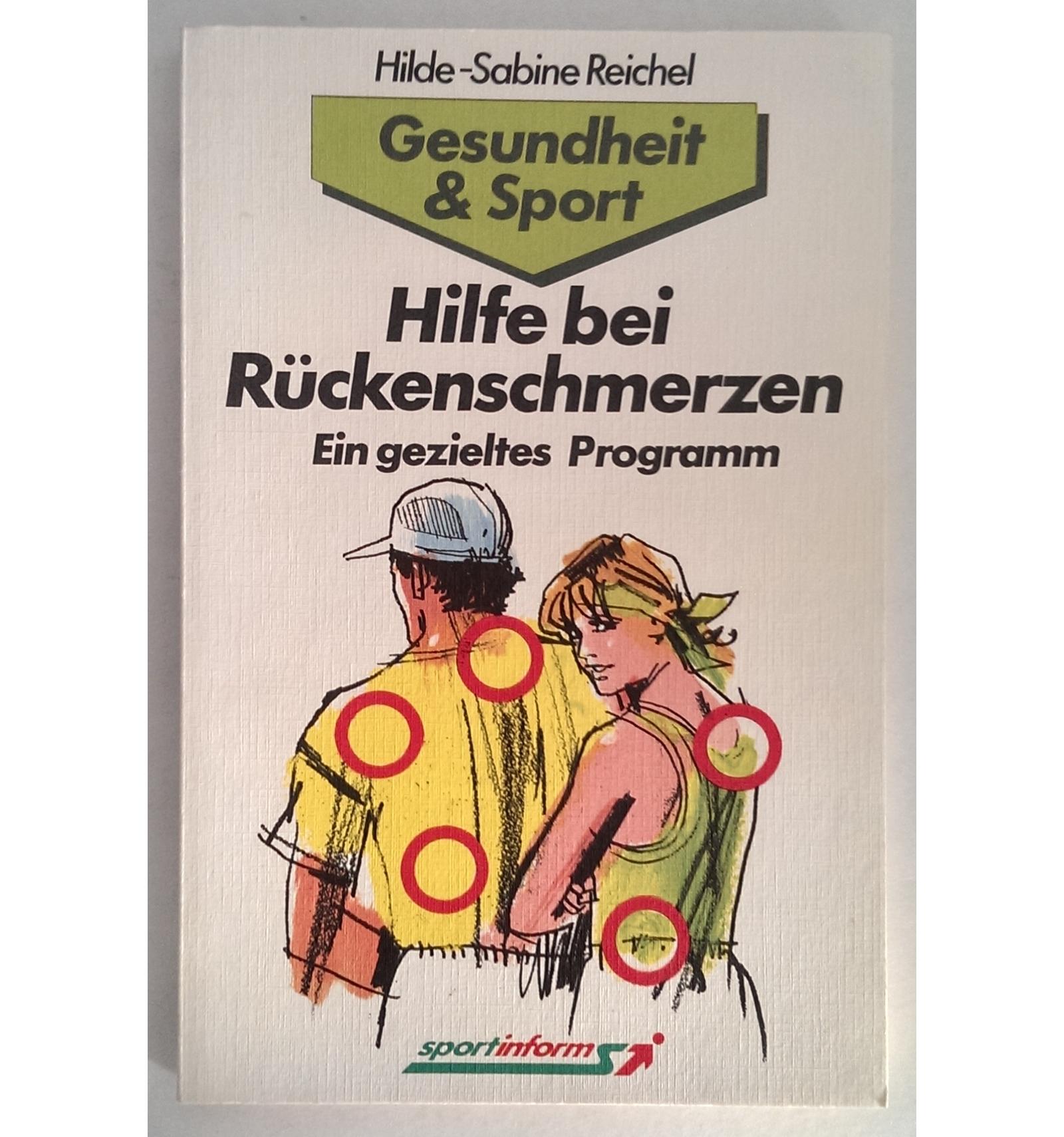 Reichel, Hilde-Sabine: Hilfe bei Rückenschmerzen. Ein..