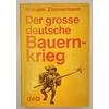 Zimmermann, Wilhelm: Der große deutsche Bauernkrieg. Volksausgabe. ...