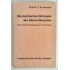 Bronisch, Friedrich Wilhelm: Die psychischen Störungen des älteren Menschen. Klinik, Diffe ...
