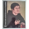 Bott, Gerhard (Hrsg.): Martin Luther und die Reformation in Deutschland. Ausstellung zum 5 ...
