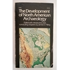 Fitting, James E. (Hrsg.): The development of North American archaeology. Essays in the hi ...