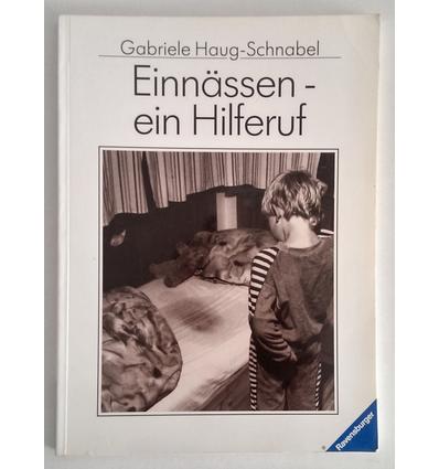 Haug-Schnabel, Gabriele: Einnässen - ein Hilferuf. ...